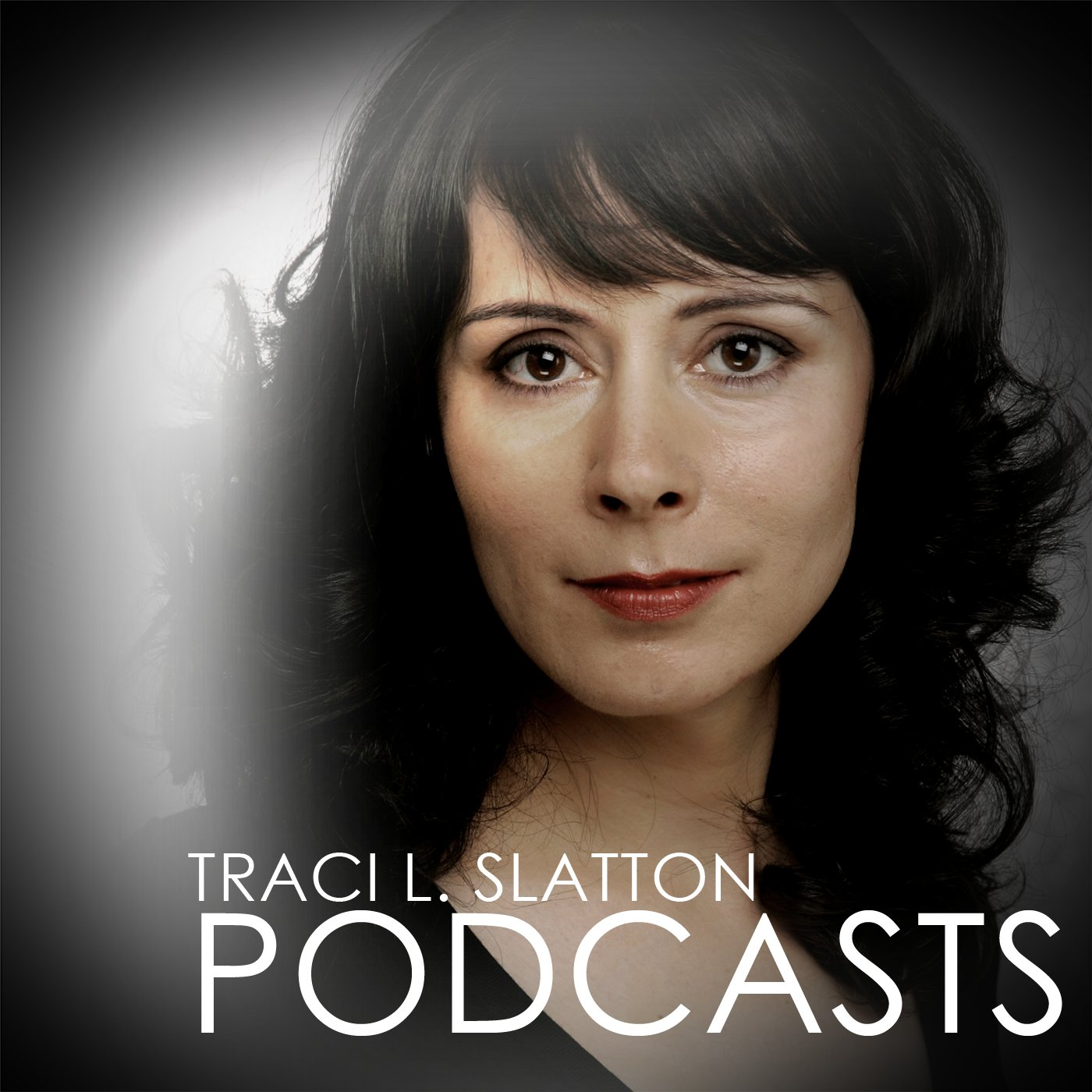 Traci L. Slatton Podcasts